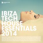 Ibiza Tech House Essentials 2014 (deluxe version)
