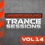 Underground Trance Sessions Vol 14