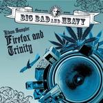 Big Bad And Heavy (Explicit Album Sampler)