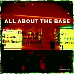 All About The Base Vol 1 Best Deep House Dancing Tunes