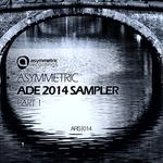 Asymmetric ADE 2014 Sampler Pt 1