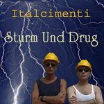 Sturm Und Drug
