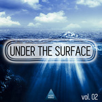 Under The Surface Vol 02