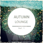 Autumn Lounge Vol 1 (finest selection of smooth jazz & chill lounge music)
