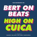 BERT ON BEATS - High On Cuica (Front Cover)