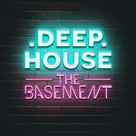 Deep House The Basement