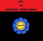 A2C Vs Anthony Gentleman