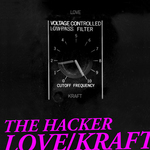 The Hacker Love/Kraft (complete edition)
