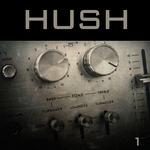 Hush Vol 1