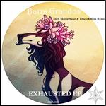 Exhausted (remixes)