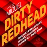 Dirty Redhead (remixes)