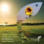 I'm Alive (DelAir remixes)