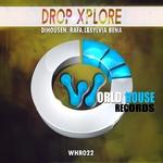Drop Xplore