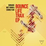 Bounce Life Trax EP