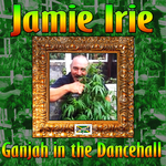 Ganjah In The Dancehall
