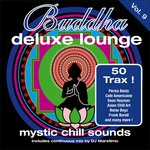 Buddha Deluxe Lounge Vol 9 - Mystic Chill Sounds