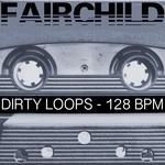 Dirty Loops 128 BPM Special DJ Tools