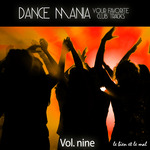 Dance Mania Your Favorite Club Tracks Vol 9