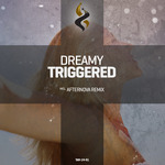 DREAMY - Triggered (Front Cover)
