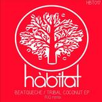 Tribal Coconut EP