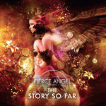 Fierce Angel Presents The Story So Far