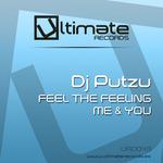 DJ PUTZU - Feel The Feeling Me & You (Front Cover)