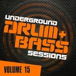 Underground Drum & Bass Sessions Vol 15