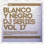 Blanco Y Negro DJ Series Vol 17