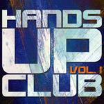 Hands Up Club, Vol  1