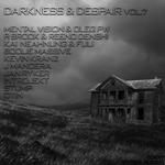 Darkness & Despair Vol 7