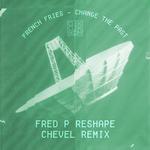 Change The Past (remixes)