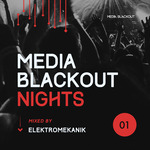 Media Blackout Nights Vol 1 Elektromekanik