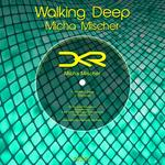 Walking Deep