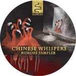 Chinese Whispers: Rumors Label Sampler