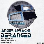 Deranged (remixes)