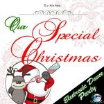 Our Special Christmas Electronic Dance Party (version)