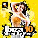 Ibiza 10 Mixed By Meck