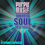 There Is Soul In My House By Stefano Capasso
