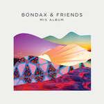Bondax & Friends: The Mix Album (unmixed tracks)