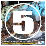 5 Years Of Whartone Records