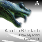 Blow My Mind/Purest Cut