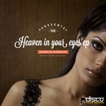 Heaven In Your Eyes EP