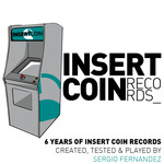6 Years Of Insert Coin Records