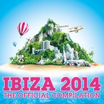 Ibiza 2014 - The Official Compilation