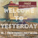 Welcome To Yesterday Vol 2