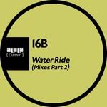 Water Ride (mixes) Part 2