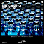 MR CAMPO - My House (Front Cover)