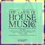 The Taste Of House Music Vol 6
