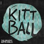 The Greatest Kitts Vol 3