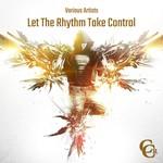 Let The Rhythm Take Control